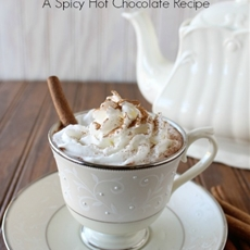 Mexican Cocoa - A Spicy Hot Chocolate