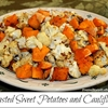 Roasted Sweet Potatoes and Cauliflower