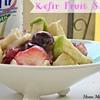 Kefir Fruit Salad