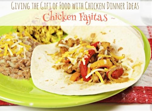 Chicken Fajitas & Refried Beans
