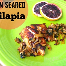 Pan Seared Tilapia