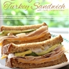 California Turkey Sandwich with Herb Mayonnaise