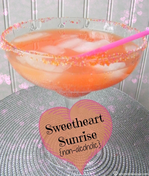 Sweetheart Sunrise {non-alcoholic} Drink
