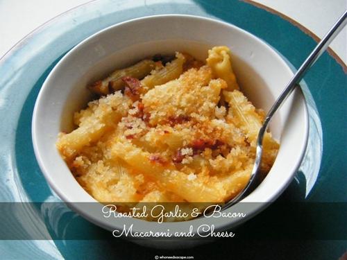Roasted Garlic & Bacon Macaroni and Cheese