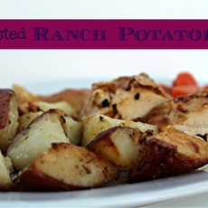 Crispy Roasted Ranch Potatoes - Foody Schmoody Blog | Foody Schmoody B