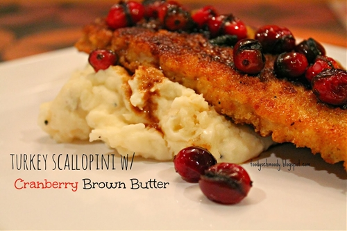 Turkey Scallopini w/ Cranberry Brown Butter