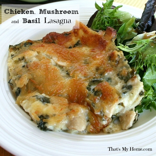 Chicken, mushroom and basil lasagna