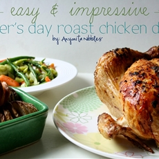 Easy & Impressive Roast Chicken Dinner for Mothers Day