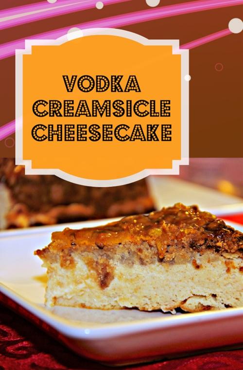 Vodka Creamsicle Cheesecake