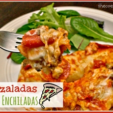 Pizzaladas: Pizza Enchiladas - The Coers Family