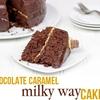 Chocolate Caramel Milky Way Cake