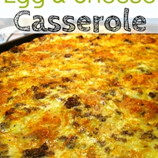 Sausage Egg and Cheese Breakfast Casserole