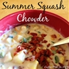 Summer Squash Chowder
