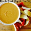 1 Minute Greek Yogurt Fruit Dip