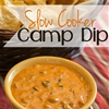 Slow Cooker Camp Dip Recipe - A Mom