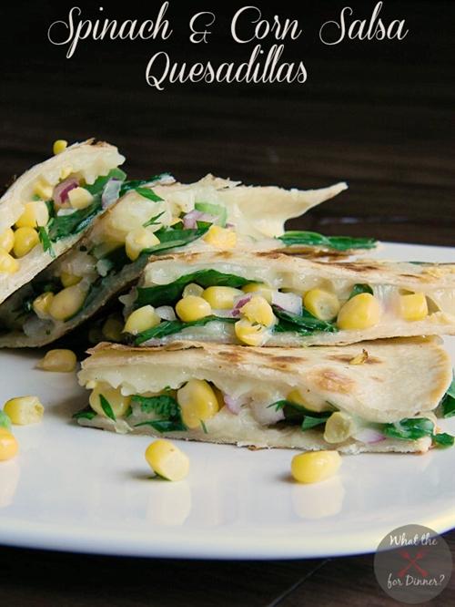 Spinach & Corn Salsa Quesadillas