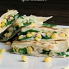 Spinach & Corn Salsa Quesadillas