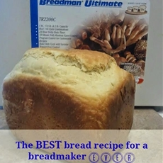The BEST bread recipe for a breadmaker EVER!