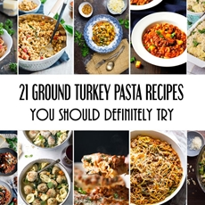 21 Ground Turkey Pasta