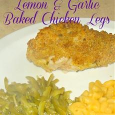 Lemon and Garlic Baked Chicken Legs