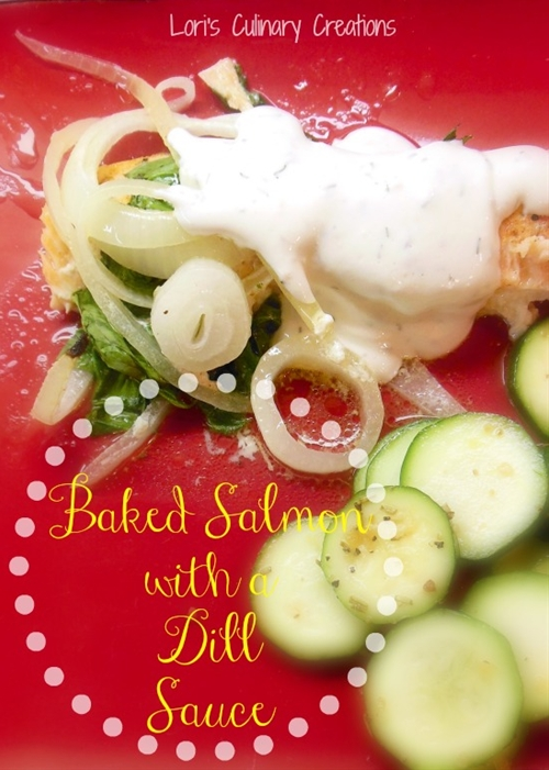 Spinach & Onion Baked Salmon with Creamy Dill Sauce