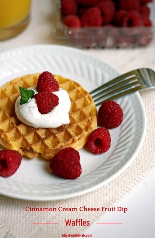 Cinnamon Cream Cheese Fruit Dip Waffles