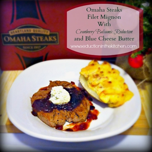 #ad #omahasteaksgifts Omaha Steaks Filet Mignon With Cranberry Balsami