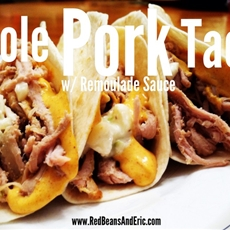 Creole Pork Tacos with Remoulade Sauce