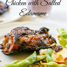 Grilled Chicken and Salted Edamame