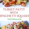 Turkey Patties with Spaghetti Squash