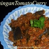Brinjal Tomato Curry