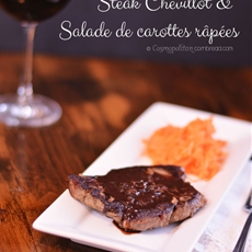 Steak Chevillot and Salade de carottes râpées