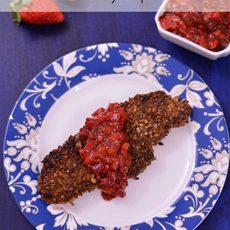 Pecan Crusted Chicken with Strawberry Chipotle Salsa