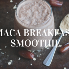 Maca Breakfast Smoothie