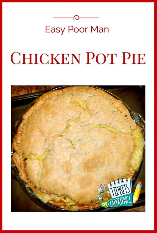 Easy Poor Man Chicken Pot Pie