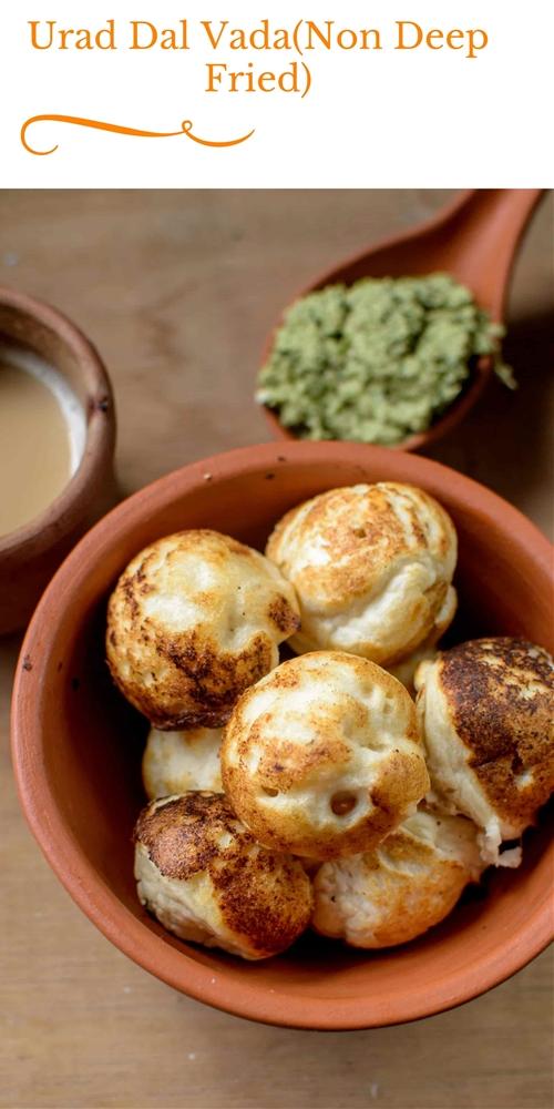 Urad Dal Vada(Non Deep Fried)