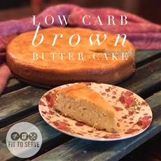 Low Carb Brown Butter Cake · Fittoserve Group