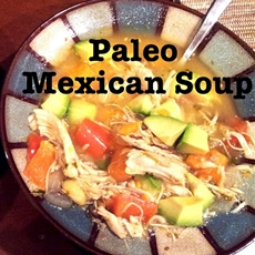 Paleo Mexican Soup