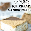Smore Ice Cream Sandwiches