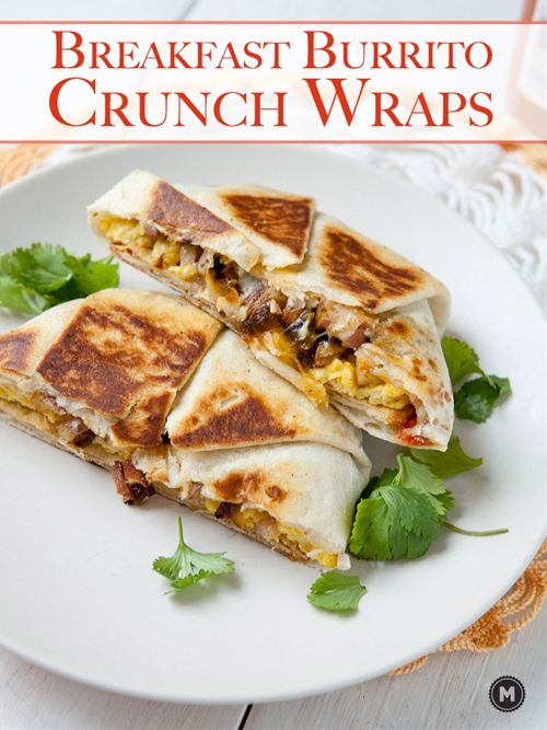 Breakfast Crunch Wraps