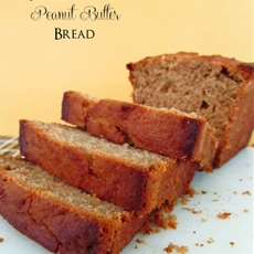 Sweet Peanut Butter Bread