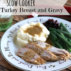 Slow Cooker Turkey and Gravy