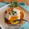 Poached Eggs Over Cauliflower Quinoa Cakes