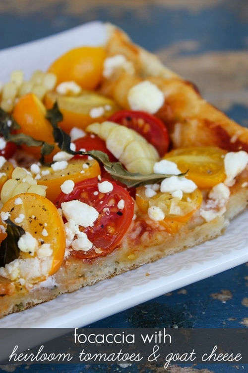 Focaccia with Heirloom Tomatoes and Goat Cheese
