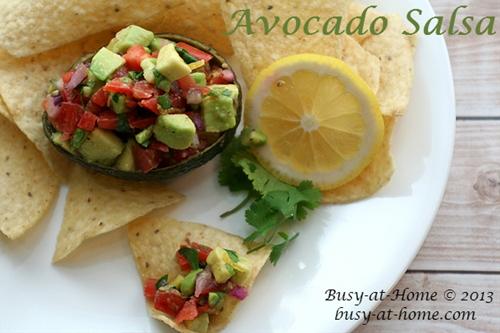Avocado Salsa: Simple, Quick, Delicious AND Healthy!