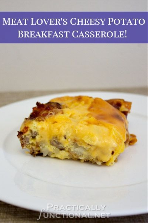 Meat Lover's Cheesy Potato Breakfast Casserole