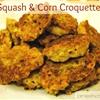Squash & Corn Croquette recipe