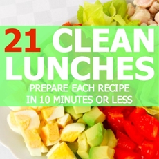 21 Clean Lunches That Can Be Prepared in 10 Minutes