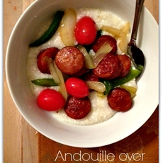 Andouille over Grits