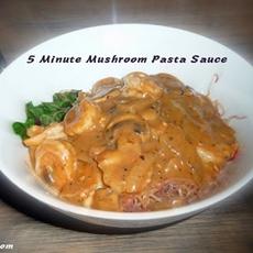 5 minute mushroom pasta sauce